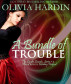 A Bundle of Trouble by Olivia Hardin