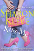 Kiss Me by Sharon Kleve