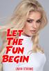 Let The Fun Begin by Javin Strome