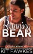 Running Bear by Kit Fawkes