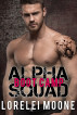Alpha Squad: Boot Camp by Lorelei Moone