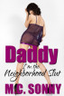 Daddy, I'm the Neighborhood Slut by M.C. Sonny