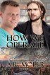 How We Operate by A.R. Moler
