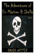 The Adventures of En Mariner & Ibella (Episode #3) by David Westly