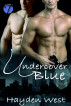 Undercover Blue by Hayden West