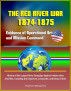 The Red River War 1874-1875: Evidence of Operational Art and Mission Command, History of the Largest Army Campaign Against Indians after Civil War, including the Cheyenne, Comanche, and Kiowa Tribes by Progressive Management