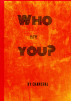 Who Are You? by Chanchal