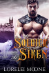 The Soldier and the Siren by Lorelei Moone