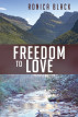 Freedom to Love by Ronica Black