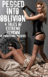 Pegged Into Oblivion - 4 Tales Of Extreme Femdom by AE Publications