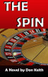 The Spin by Don Keith