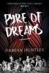 Histories of the Void Garden, Book 1: Pyre of Dreams by Damian Huntley