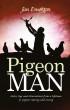 Pigeon Man by Jim Emerton