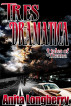 Tres Dramatica by Anita Longberry