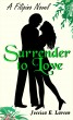 Surrender to Love (A French FairyFail #2) by Jessica E. Larsen