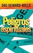 Peligros espirituales by Dag Heward-Mills