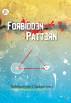 Forbidden Pattern by SUBHASHISH CHAKRABORTY