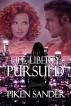 Life, Liberty, Pursued by Piken Sander
