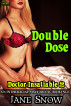 Doctor Insatiable 2: Double Dose (Interracial MM/F Erotica) by Jane Snow