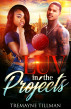 LUV in the Projects by Tremayne Tillman