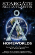 STARGATE SG-1 ATLANTIS: Homeworlds - Volume 3 of the Traveler's Tales by Sally Malcolm