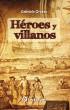 Héroes y villanos by Gabriela Orozco