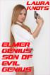 Elmer Genius Son of Evil Genius by Laura Knots