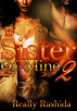 No Sister Of Mine 2 by Really Rashida