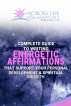 Complete Guide To Writing Energetic Affirmations That Support Your Personal Development & Spiritual Growth by ATR Psychics