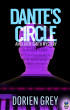Dante's Circle (An Elliott Smith Mystery, #4) by Dorien Grey