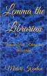 Lemma the Librarian Volume Four: Returns and Revelations by Midori Konton