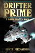 Drifter Prime by Brett Fitzpatrick