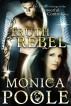 Truth Rebel by Monica Poole