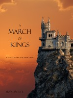 Morgan Rice - A March of Kings (Book #2 in the Sorcerer's Ring)