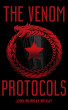 The Venom Protocols by John Murray McKay