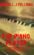 The Piano Player by Russell Fellows