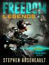 FREEDOM Legends by Stephen Arseneault