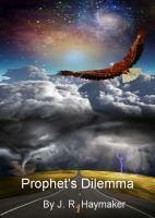 Jerome (Jerry) R. Haymaker - Prophet's Dilemma