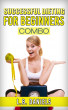Successful Dieting for Beginners Combo by L.B. Daniels