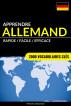 Apprendre l'allemand - Rapide / Facile / Efficace: 2000 vocabulaires clés by Pinhok Languages