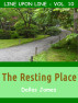 The Resting Place: Line upon Line: Vol. 10 by Dallas James