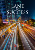 Lane to Success by Tina Red