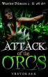 Attack of the Orcs by Trevor Zex
