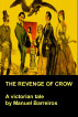 THE REVENGE OF CROW.NEW EXPANDED FULL VERSION by Manuel Barreiros