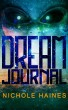 Dream Journal by Nichole Haines