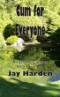 Cum for Everyone by Jay Harden