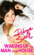 Waking up the Man of the House (Virgin Taboo Daddy Daughter Erotica) by Robyn Sweet