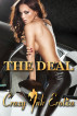 The Deal by Crazy Ink Erotica