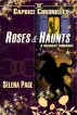 Roses & Haunts by Selena Page