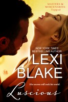 Lexi Blake - Luscious, Masters and Mercenaries: Topped, Book 1